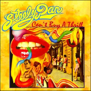 Visual Album Review: Steely Dan – Can't Buy a Thrill