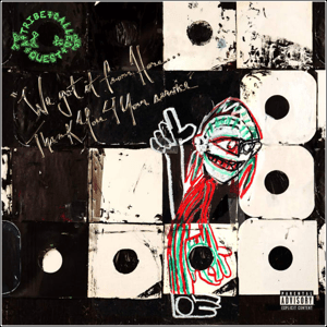 Visual Album Review: A Tribe Called Quest – We Got It from Here… Thank You 4 Your Service