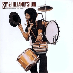 Visual Album Review: Sly and the Family Stone – Heard Ya Missed Me, Well I'm Back