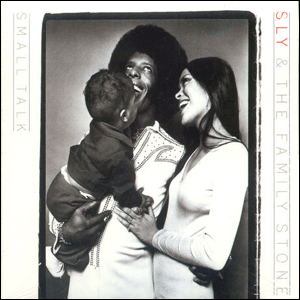 Visual Album Review: Sly and the Family Stone – Small Talk
