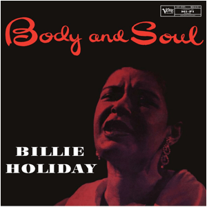 Visual Album Review: Billie Holiday – Body and Soul
