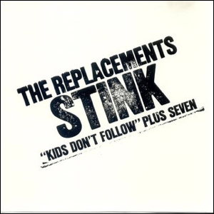 Visual Album Review: The Replacements – Stink