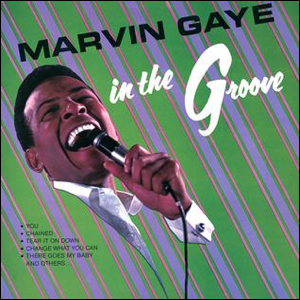 Visual Album Review: Marvin Gaye – In the Groove