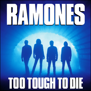 Visual Album Review: Ramones – Too Tough to Die
