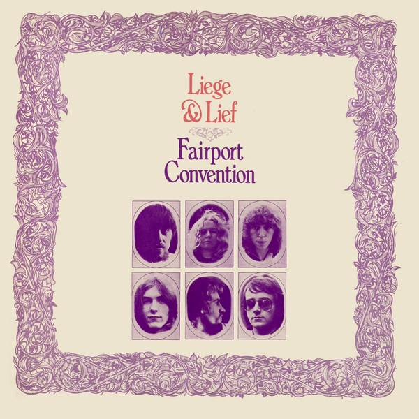 Fairport Convention Liege and Lief