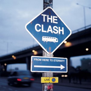 The Clash From Here to Eternity