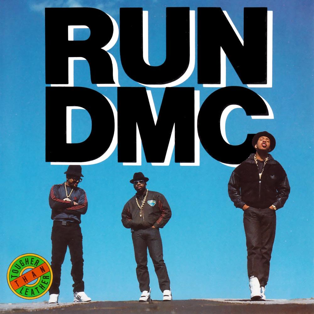 Run DMC Tougher Than Leather