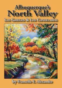 Cover of Albuquerques North Valley - Los Griegos & Los Candelarias