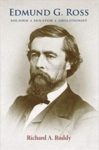 Book Cover -Edmund G. Ross: Soldier, Senator, Abolitionist