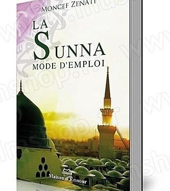 La sunna, mode d'emploi
