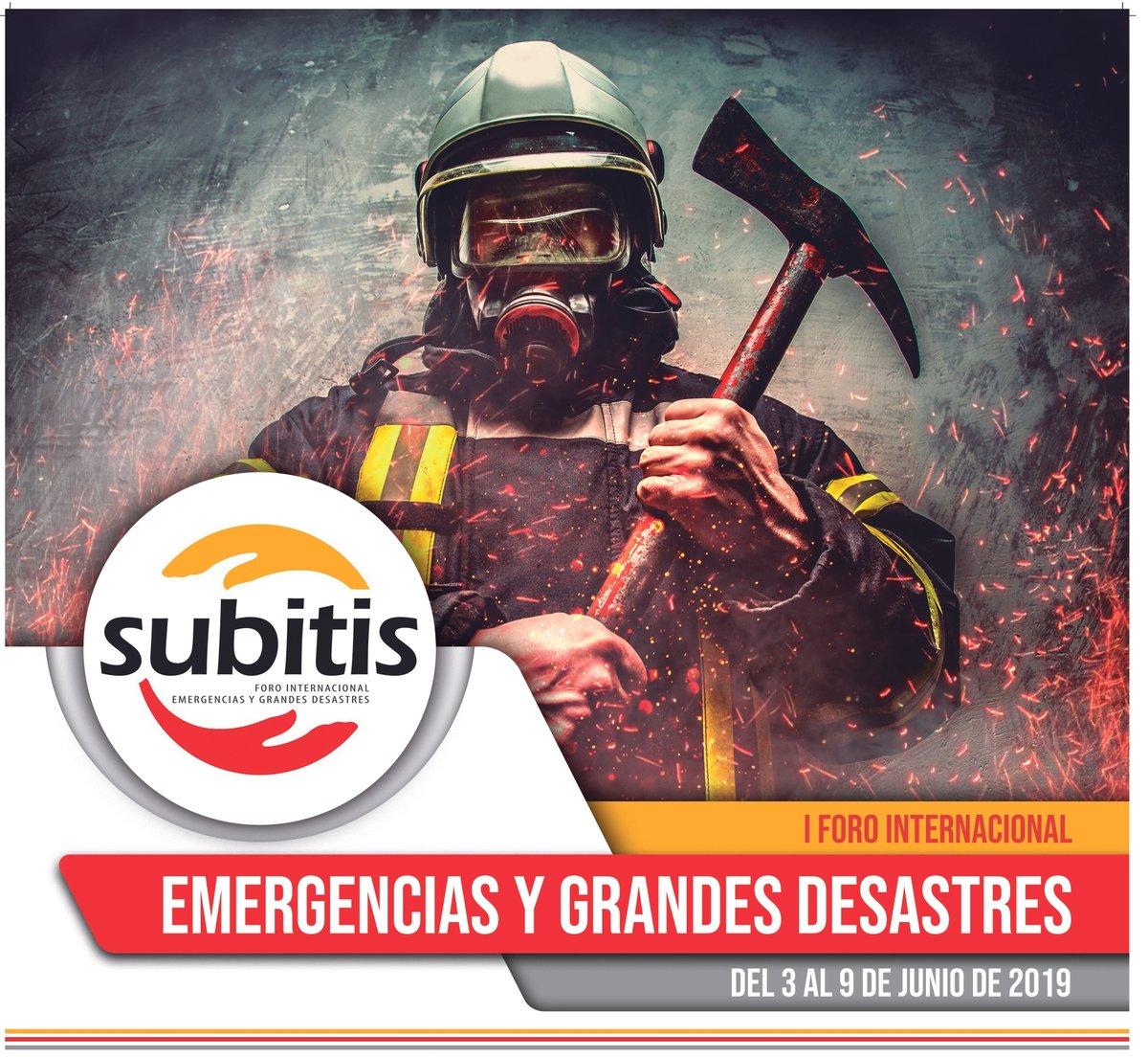 I Foro Subitis internacional de emergencias y grandes catástrofes
