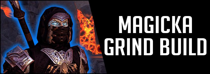 ESO Grind Build for Magicka Setups All Classes
