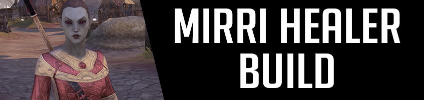 Mirri Healer Build inarticle Banner Companions ESO