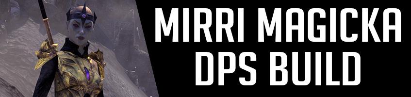 Mirri Magicka DPS Build Banner Image ESO