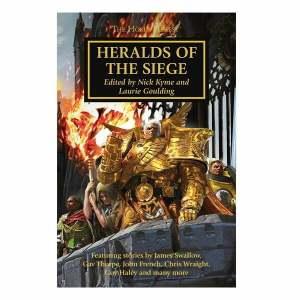 The Horus Heresy: Heralds of the Siege (HB)