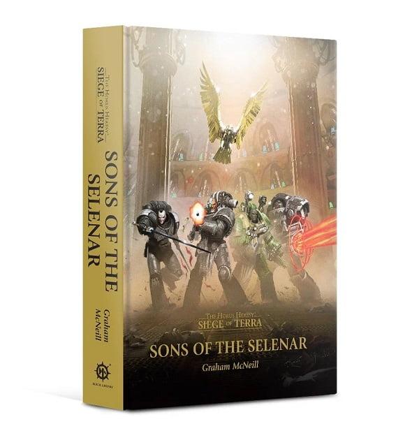 Horus Heresy: Siege of Terra: Sons of the Selenar (HB)