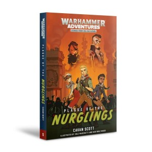 Plague of the Nurglings: Book 5 (SB)