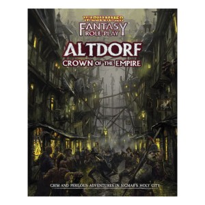 Warhammer Fantasy Roleplay: Altdorf: Crown of the Empire