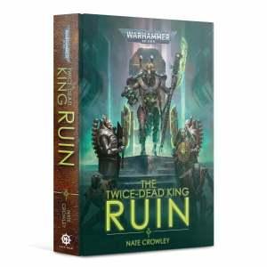 The Twice Dead King: Ruin (HB)