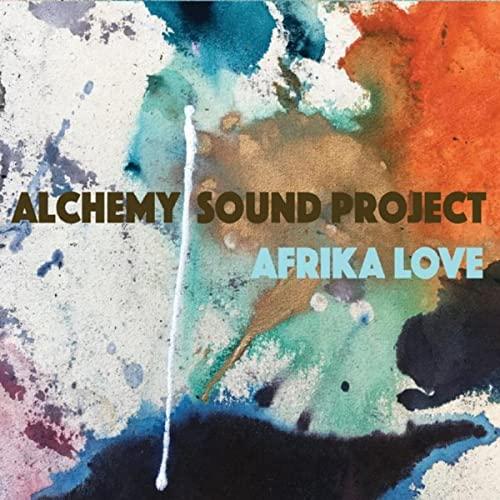 Afrika Love by Alchemy Sound Project