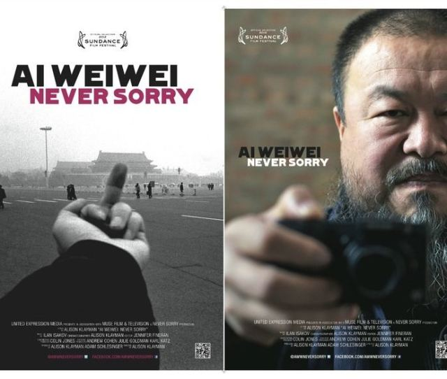 Ai Weiwei Never Sorry Ai Weiwei Never Sorry