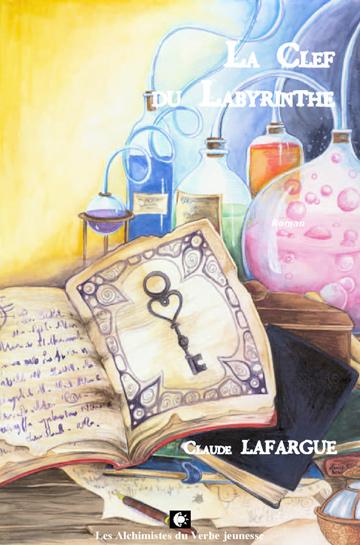 Couverture La Clef du Labyrinthe de Claude Lafargue