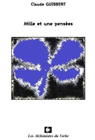 1ère couverture 1001 pensées de Claude Guibbert