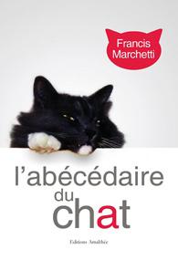L'abécédaire des chats de Francis Marchetti
