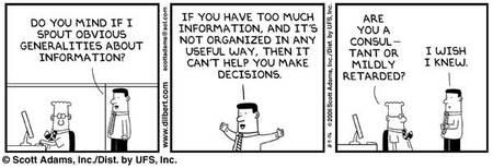 Recognising information needs (Credits: Scott Adams)