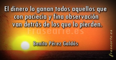 Frases de Benito Pérez Galdós