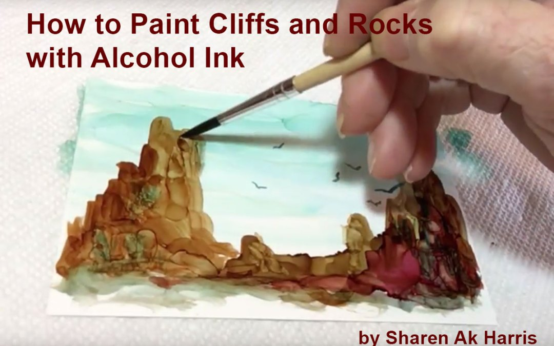 How to Paint Cliffs and Rocks with Alcohol Ink