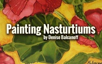 Painting Nasturtiums Time-Lapse