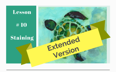 Understanding Alcohol Ink – Lesson #10 Staining – Extended Version