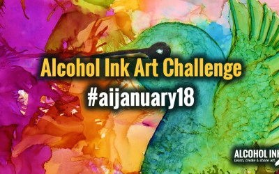 #aijanuary18  Alcohol Ink Art Challenge