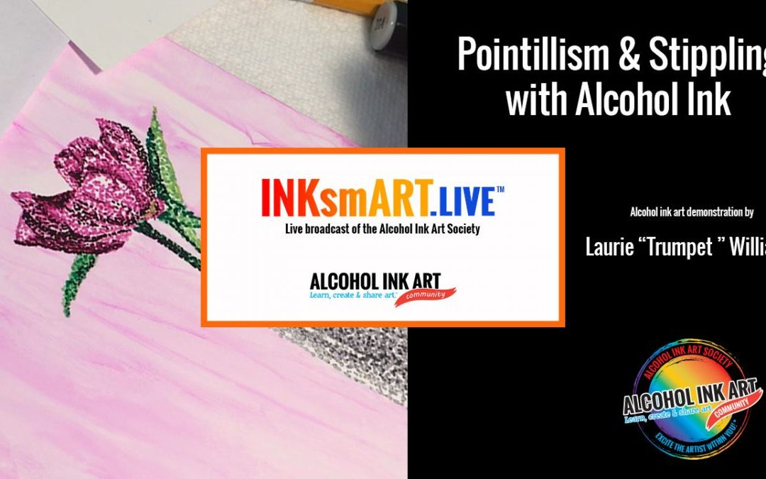 Pointillism & Stippling with Alcohol Ink