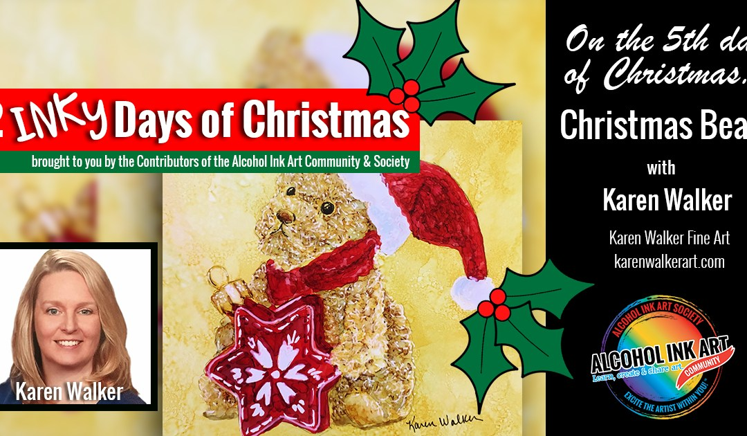 Christmas Bear – Painting with Alcohol Ink