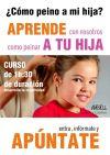 """Peinados para niñas Alcorcón originales con el Plan """"cada día un peinadito"""""""