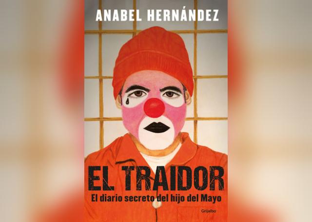 """El traidor"""", nuevo libro periodístico de Anabel Hernández - Aldea ..."""