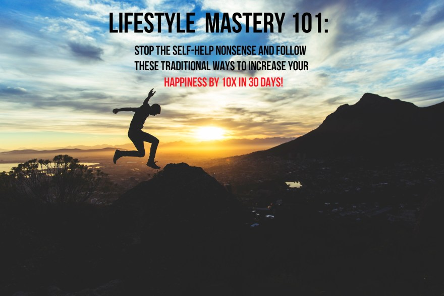 Lifestyle mastery