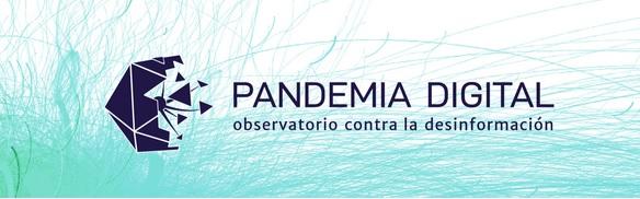 Pandemia Digital, observatorio contra la desinformación creado por Julián Macías Tovar