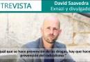 """David Saavedra: """"Igual que se hace prevención de las drogas, hay que hacer prevención del radicalismo"""""""