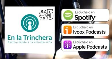 En La Trinchera #5 – El Yunque, Hazte Oír y su relación con Vox