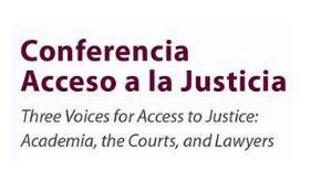 Microjuris transmitirá la Conferencia de Acceso a la Justicia – Three Voices for Access to Justice: Academia, the Courts, and Lawyers