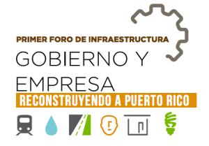 Primer foro de infraestructura: reconstruyendo a Puerto Rico