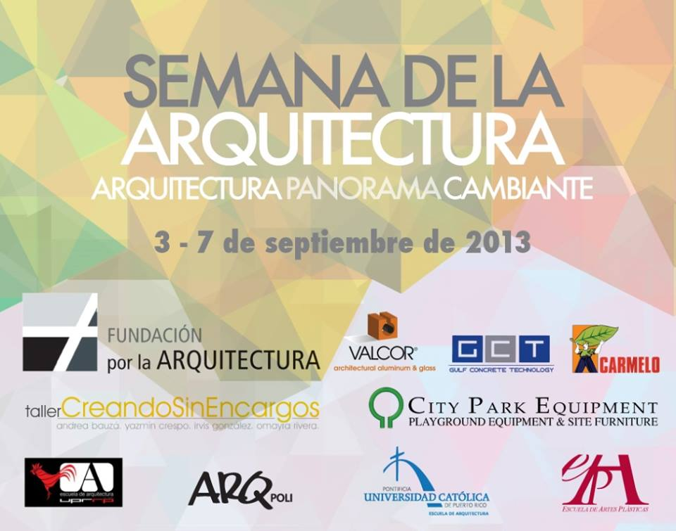 Arquitectura panorama cambiante: Semana de la arquitectura 2013 [Calendario]