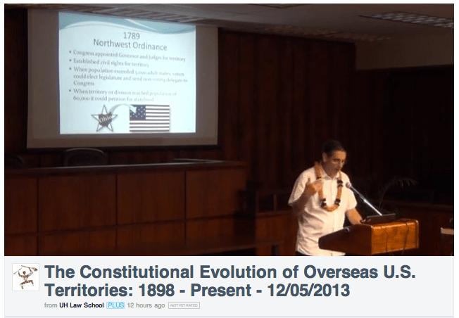 [Vídeo] Hon. Gustavo A. Gelpí en la Universidad of Hawai: Evolución de la Constitución en territorios de ultramar de EEUU
