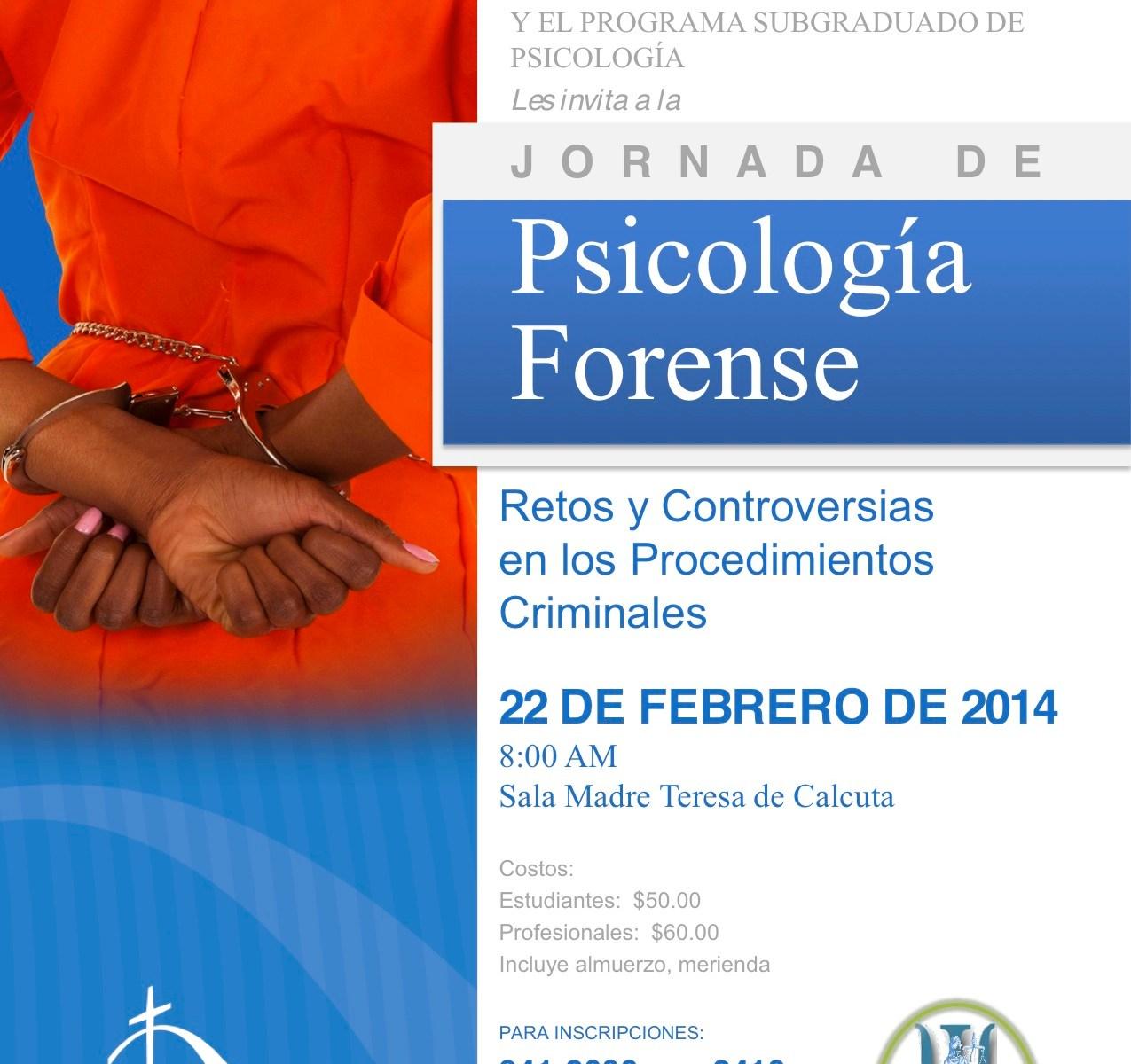 Jornada de Psicología Forense: Retos y Controversias en los Procedimientos Criminales