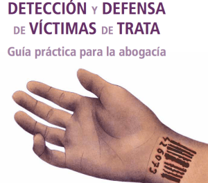 Instituto publica guía para abogados que atiendan casos de víctimas de trata