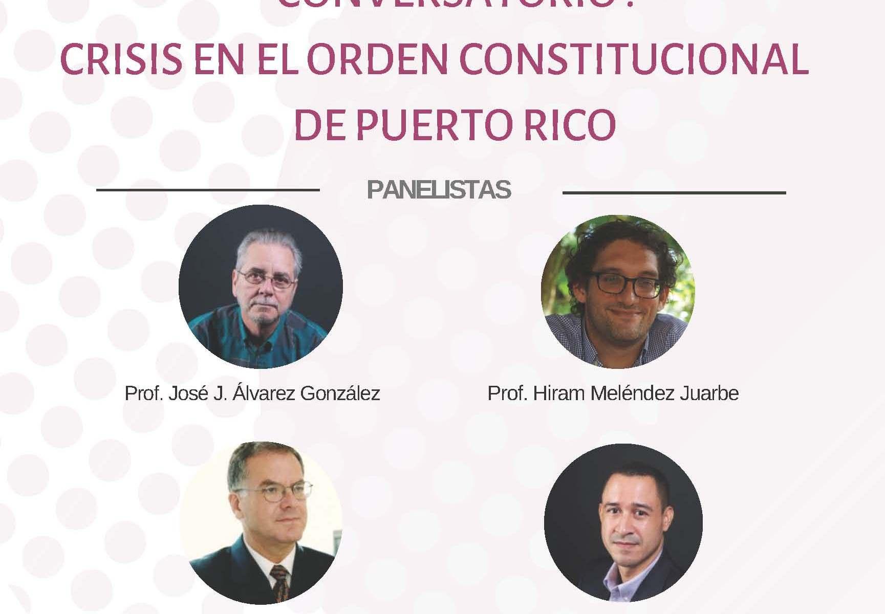 Conversatorio Crisis en el Orden Constitucional de Puerto Rico (14 agosto 2019)