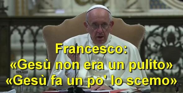 papa francesco offende gesu